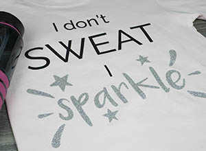 """Image depicting the downloadable cut file that says """"I Don't Sweat I Sparkle"""""""